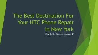 The Best Destination For Your HTC Phone Repair in New York