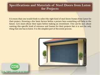 Specifications and Materials of Steel Doors from Luton for Projects