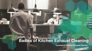 Basics of kitchen exhaust cleaning