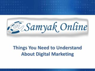 Things you need to understand about digital marketing