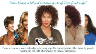 Main Reasons behind increasing use of Lace front wigs!