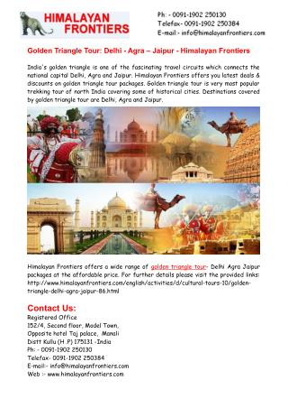Golden Triangle Tour: Delhi - Agra – Jaipur - Himalayan Frontiers