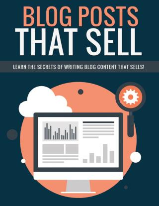 How To Write Blog Posts That Sell!