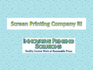 Screen Printing Company RI