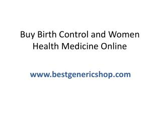 Buy birth control and women health medicine online at Discount