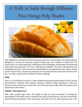 A Walk in India through Different Pure Mango Pulp Shades