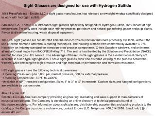 Sight Glasses are designed for use with Hydrogen Sulfide
