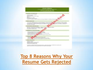Top 8 Reasons Why Your Resume Gets Rejected