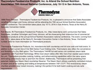 Thermodyne Foodservice Products, Inc. to Attend the School Nutrition Association 70th Annual National Conference, July 1