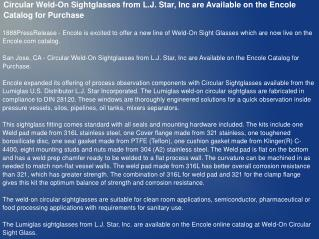 Circular Weld-On Sightglasses from L.J. Star, Inc are Available on the Encole Catalog for Purchase