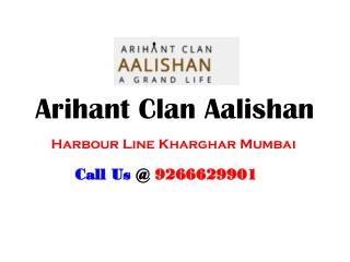 Arihant Clan Aalishan Kharghar Mumbai – Investors Clinic