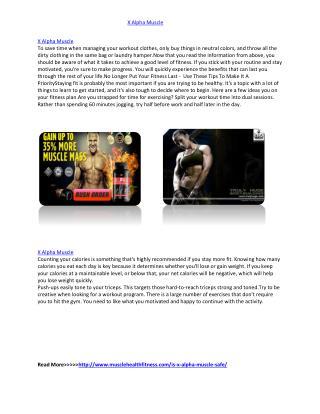 http://www.musclehealthfitness.com/is-x-alpha-muscle-safe/