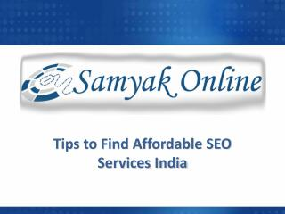Tips to find affordable SEO services India
