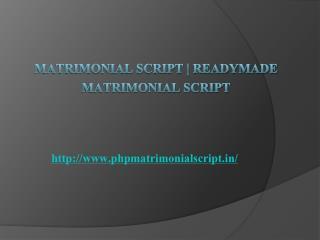 Matrimonial Script | Readymade Matrimonial Script