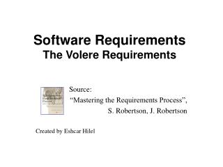 Software Requirements The Volere Requirements