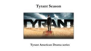 Tyrant Season