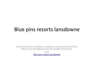 blue pine resort lansdowne