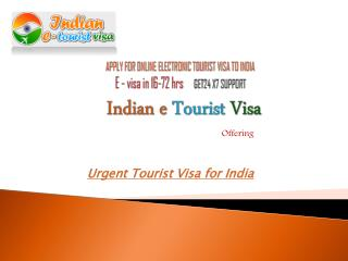 Urgent Tourist Visa for India � Indian e Tourist Visa