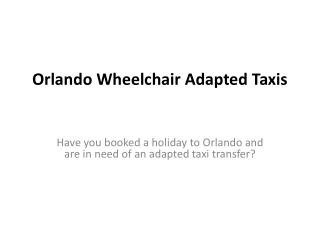 Orlando Wheelchair Adapted Taxis