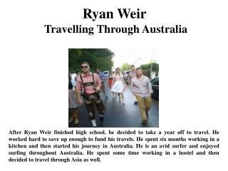 Ryan Weir Travelling Through Australia