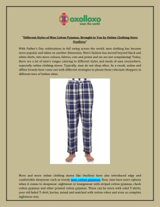 Different Styles of Men Cotton Pyjamas, Brought to You by Online Clothing Store Oxolloxo