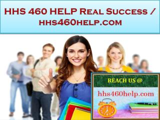 HHS 460 HELP Real Success / hhs460help.com