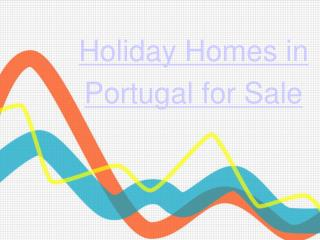 Holiday Homes in Portugal for Sale