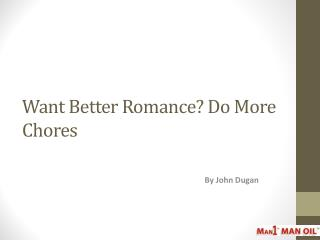 Want Better Romance? Do More Chores