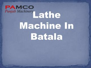 Drilling machine batala- punjabmachinery-minning machine in batala- Lathe machine in batala