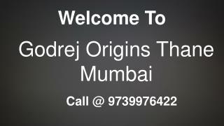 Godrej Origins Thane Mumbai