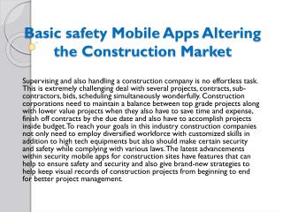 Basic safety Mobile Apps Altering the Construction Market