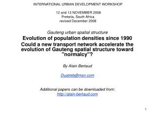 INTERNATIONAL URBAN DEVELOPMENT WORKSHOP    12 and 13 NOVEMBER 2008 Pretoria, South Africa revised December 2008