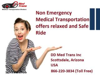 Non Emergency Medical Transportation offers Relaxed and Safe Ride