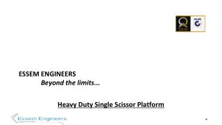 Heavy Duty Single Scissor Platform - Essem Engineers.pdf