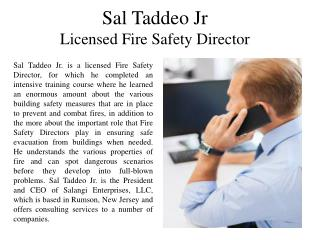 Sal Taddeo Jr - Licensed Fire Safety Director