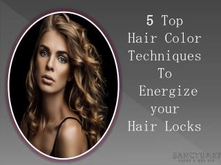 5 Top  Hair Color  Techniques  To  Energize  your  Hair Locks