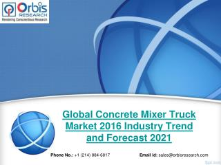 2016 Global Concrete Mixer Truck Production, Supply, Sales and Demand Market Research Report
