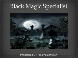 Black magic Specialist Astrologer Rahul Shastri