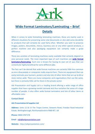 Wide Format Laminators/Laminating – Brief Details