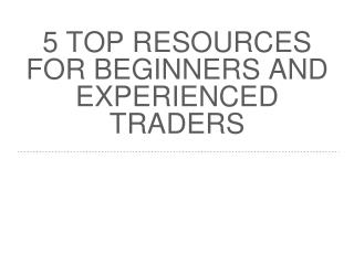 TOP resources for Forex traders