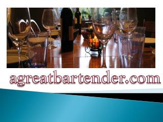 AGreat Bartender
