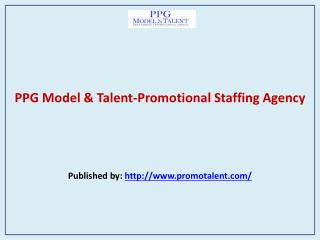 PPG Model & Talent-Promotional Staffing Agency