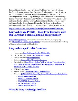 Lazy Arbitrage Profits review- Lazy Arbitrage Profits $27,300 bonus & discount