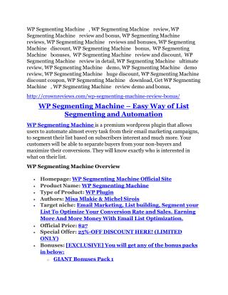 WP Segmenting Machine review in detail and (FREE) $21400 bonus