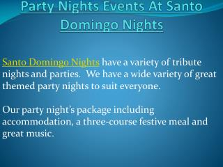 Party Nights Events At Santo Domingo Nights