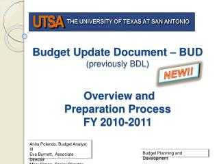 Budget Update Document   BUD previously BDL    Overview and  Preparation Process FY 2010-2011