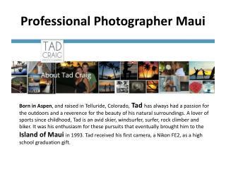 Professional Photographer Maui