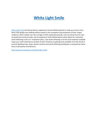 http://www.thecrazymass.com/white-light-smile/