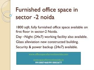 1800 sqft fully furnished (9910007460) office space for rent in noida sector 2
