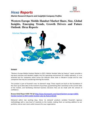 Western Europe Mobile Handset Market Share, Emerging Trends and Forecasts: Hexa Reports